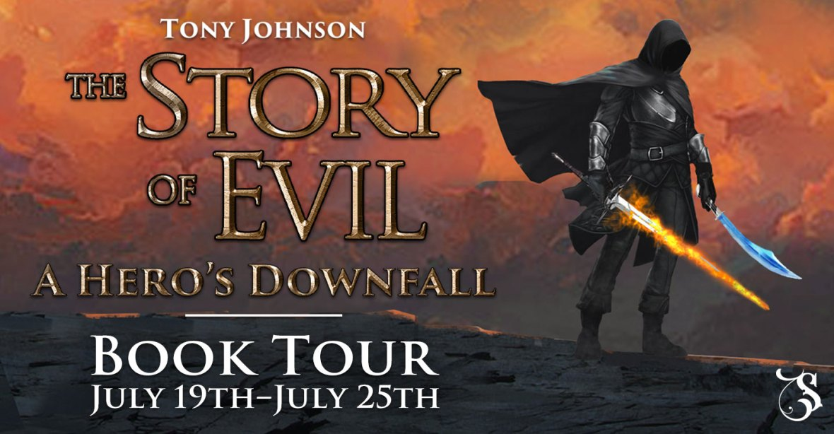 The Story of Evil – A Hero's Downfall Book Tour