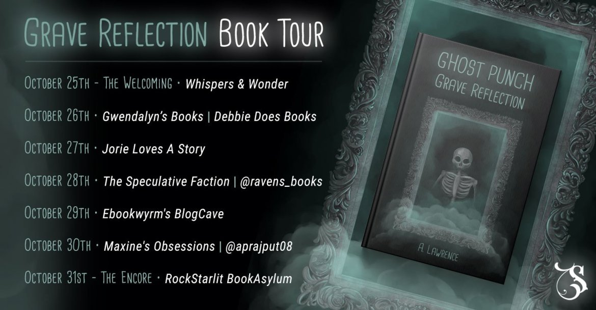 Storytellers On Tour Presents: Grave Reflection by A. Lawrence