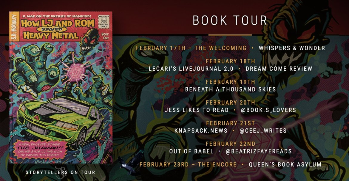 Storytellers On Tour Presents: How LJ and Rom Saved Heavy Metal by S.D. McKinley