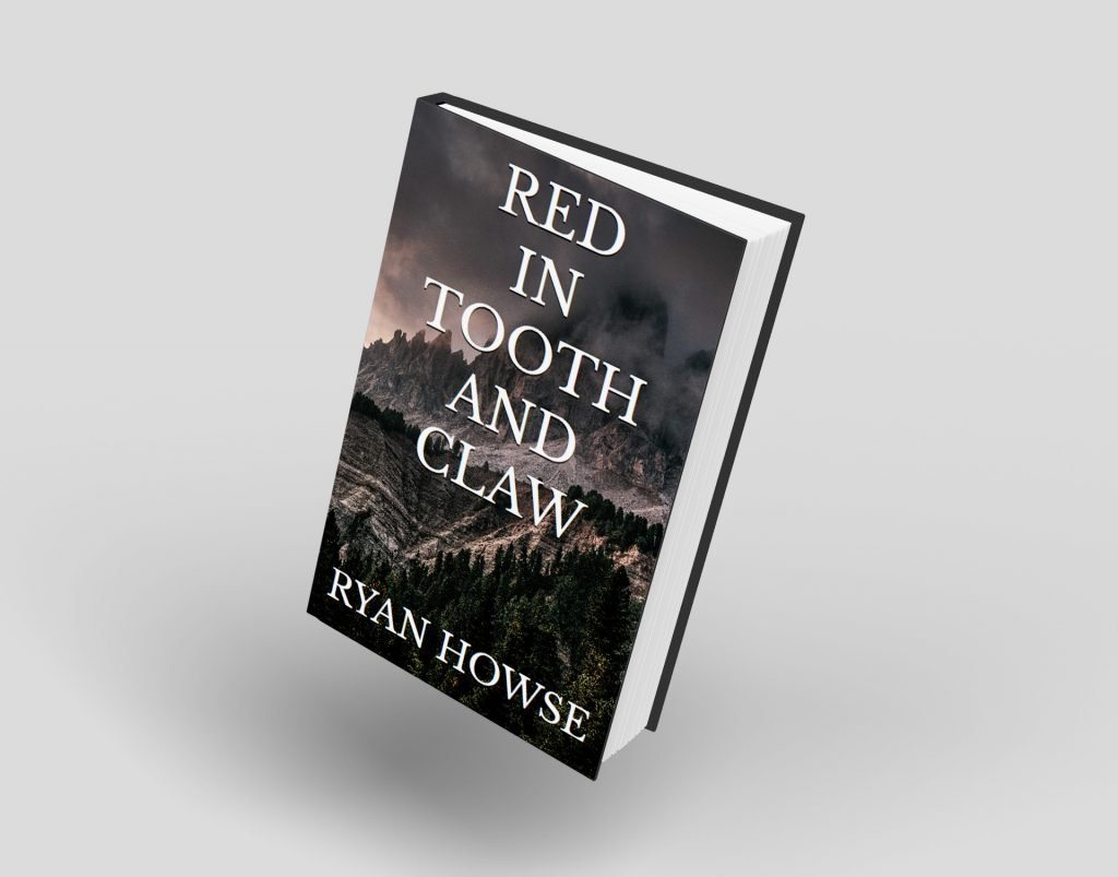 Red in Tooth and Claw by Ryan Howse