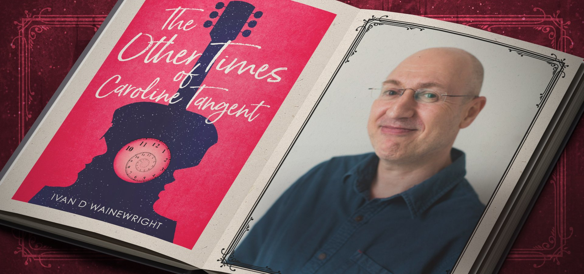 The Other Times of Caroline Tangent by Ivan D Wainewright