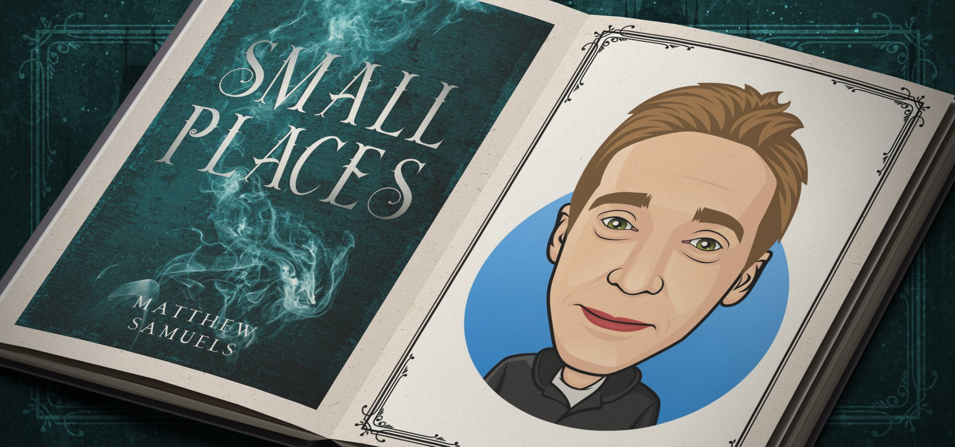 Small Places by Matthew Samuels