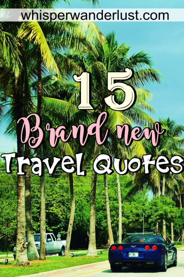15 travel quotes to inspire you