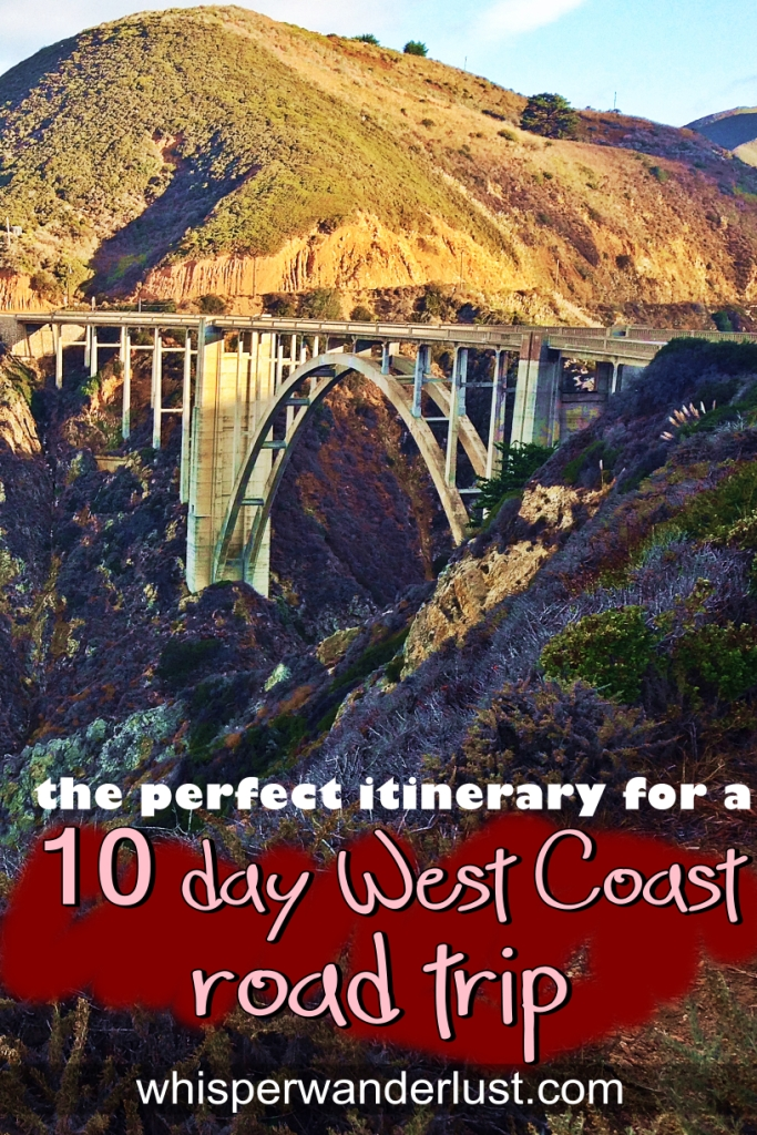 perfect-itinerary-for-a-10-day-west-coast-road-trip