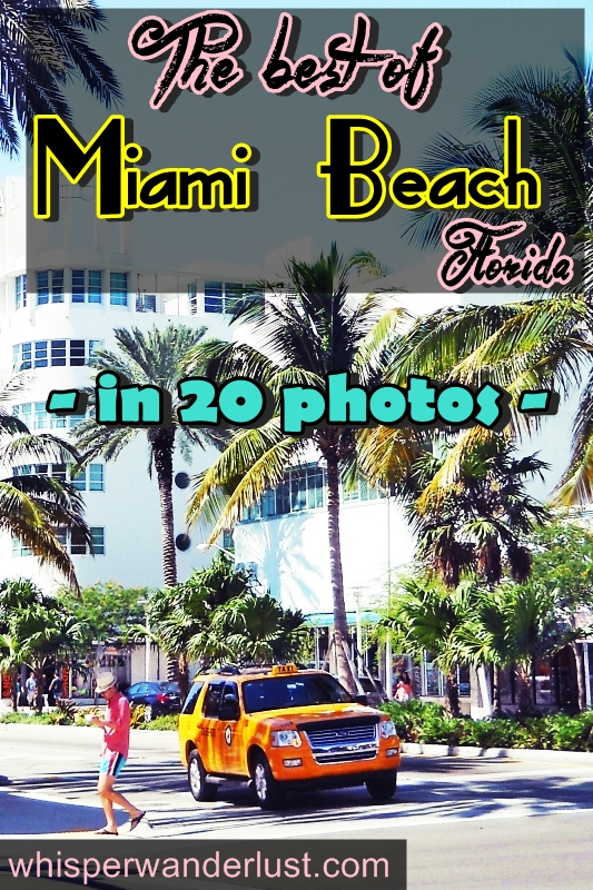 Miami Beach Florida in 20 photos