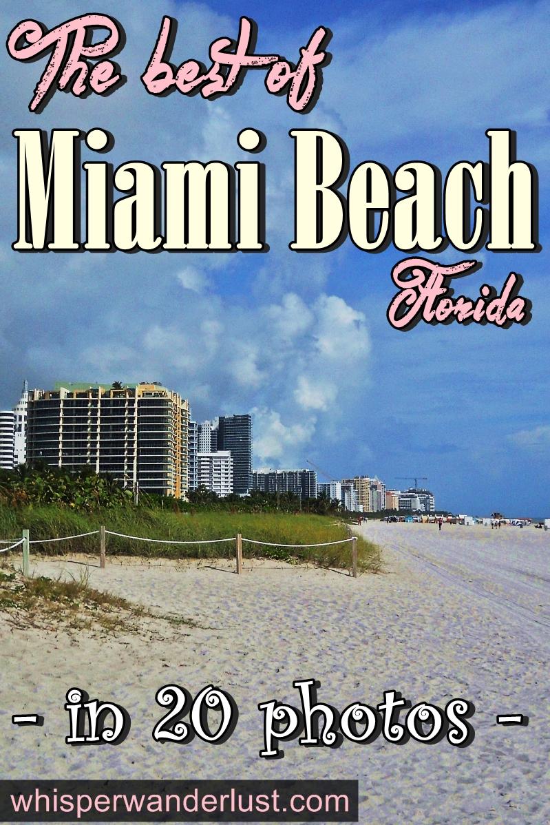 Miami Beach Florida in 20 photos