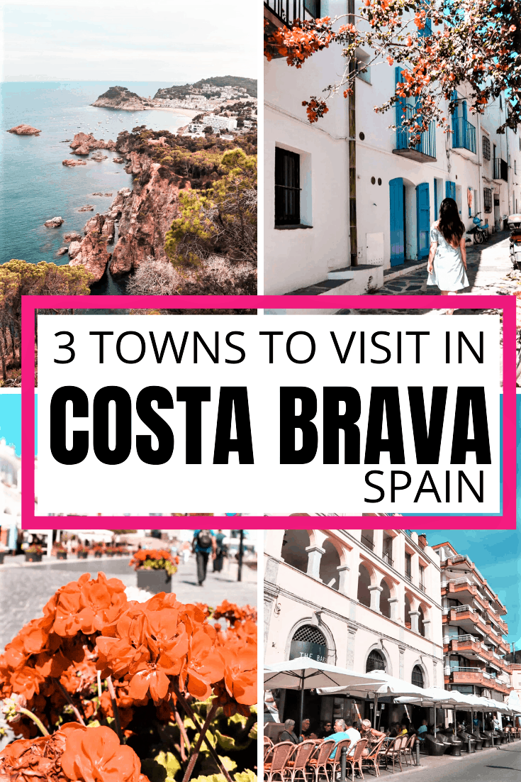 3 towns to visit on Costa Brava, Spain