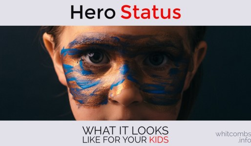 How to Achieve Hero Status in the Eyes of Your Kids