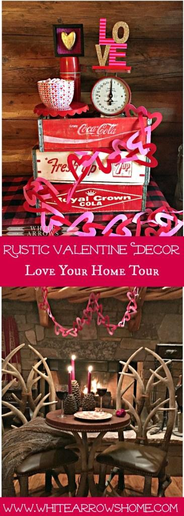 Valentine's Decor, Rustic, Home Tour