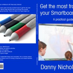 Get the most from your SMARTboard : A Practical Guide
