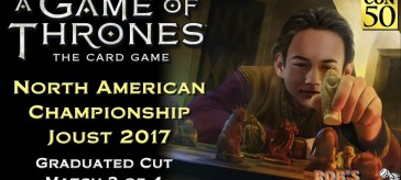 Game of Thrones: Card Game - North American Championship 2017 (Graduated Cut 3/4)
