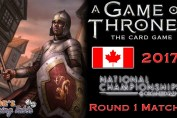Game of Thrones: Card Game - Canadian Nationals 2017 (Swiss 1.1)
