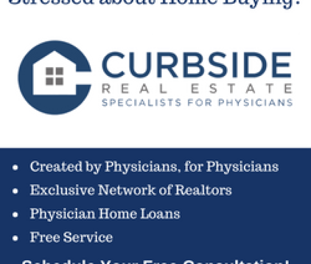 If You Are In Need Of A Realtor The White Coat Investor Is Partnering With Curbsiderealestate Com A Free Real Estate Concierge Service For Physicians