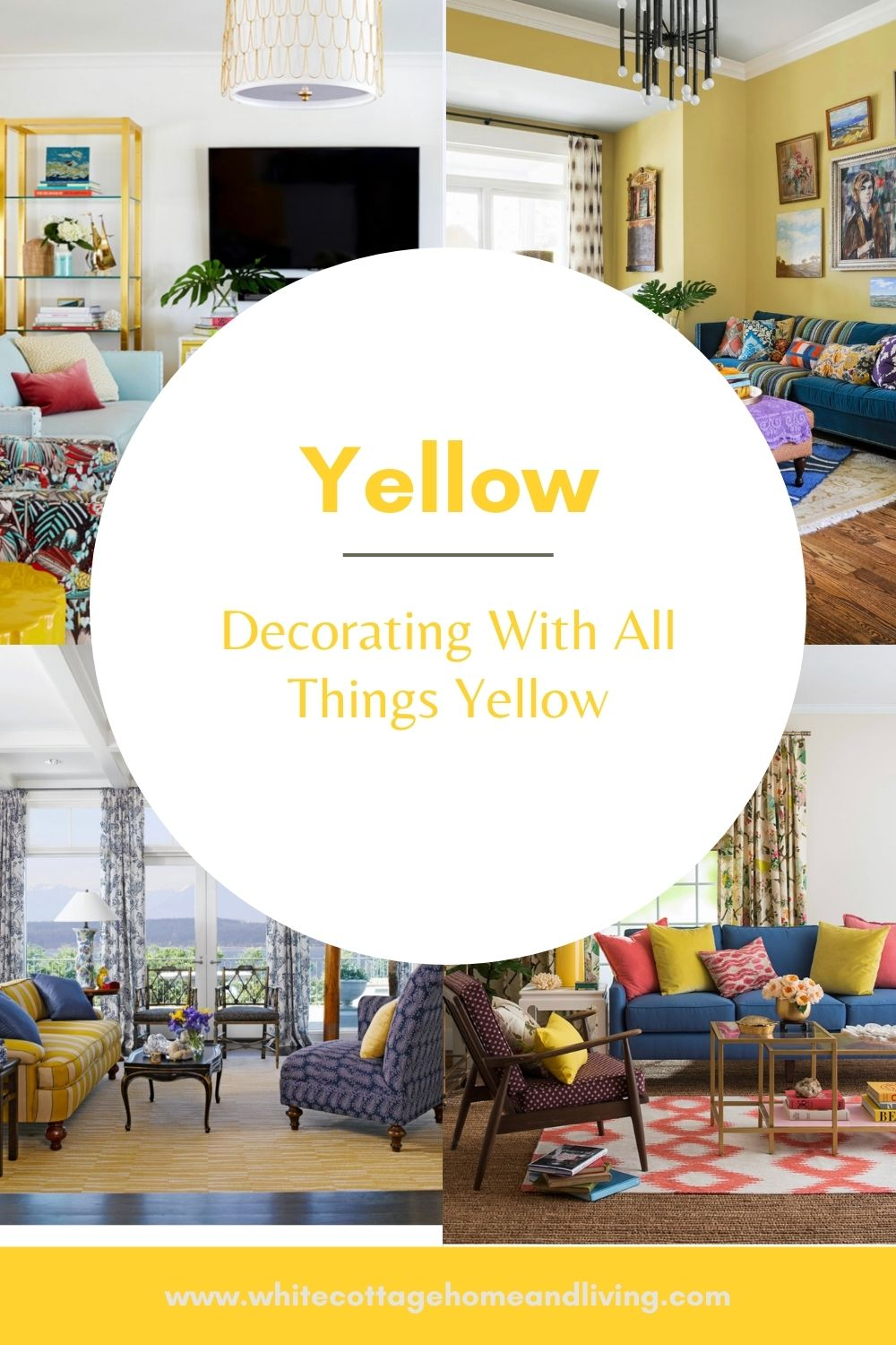 Decorating with All Things Yellow~ White Cottage Home & Living
