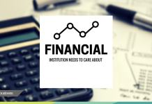 what are the things a financial institution should care about