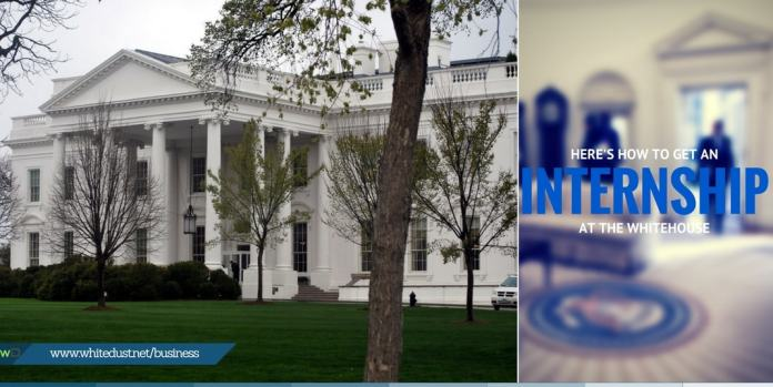 Here's how to get an internship at the white house.