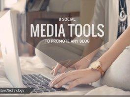 8 Social Media Tools To Promote Any Blog