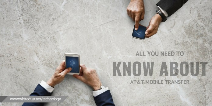 All you need to know about AT&T Mobile Transfer