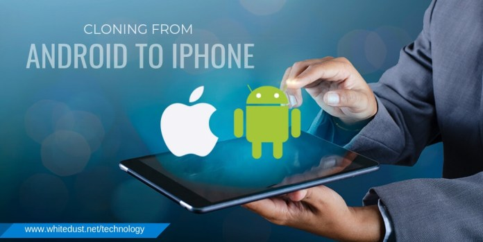 cloning from android to iphone