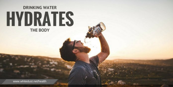 Drinking water hydrates the body