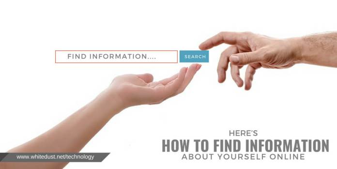 HERE'S HOW TO FIND INFORMATION ABOUT YOURSELF ONLINE