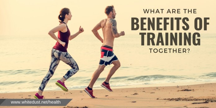 What are the benefits of training together?
