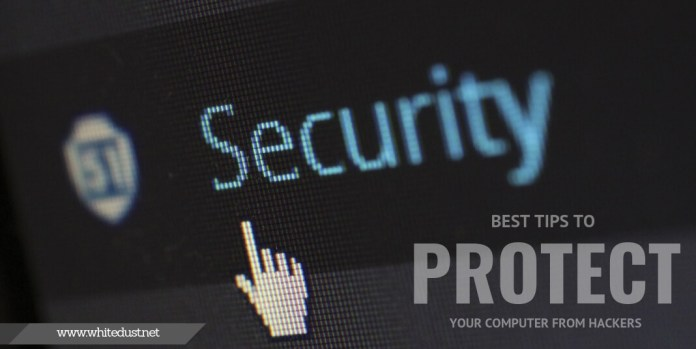 Best tips to protect your computer from hackers