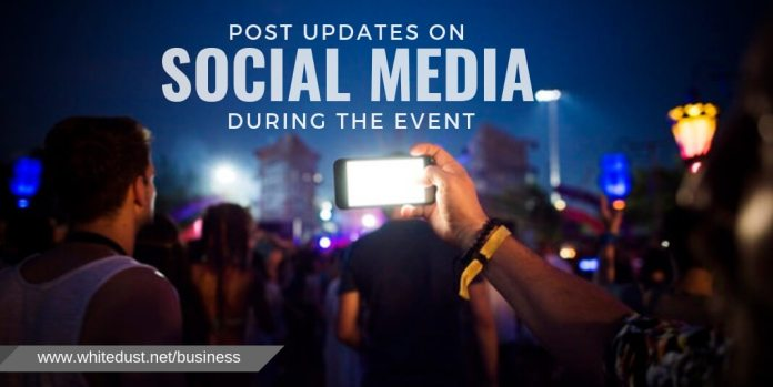 Post Updates on Social Media During the Event