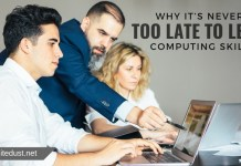 Why It's Never Too Late to Learn Computing Skills