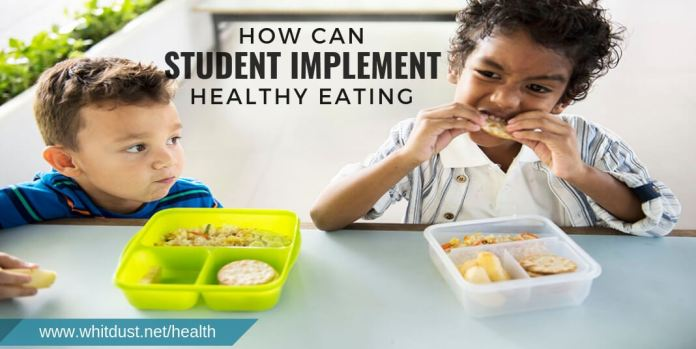 How can Student Implement Healthy Eating