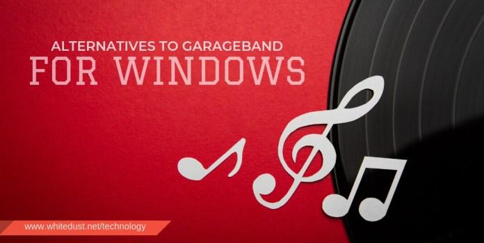 Alternatives To Garageband for Windows