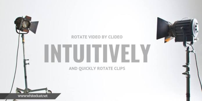 Rotate Video by Clideo – Intuitively and Quickly Rotate Clips