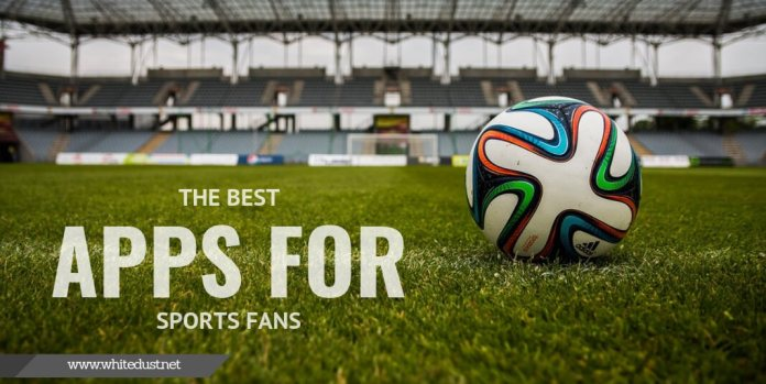 The Best Apps for Sports Fans