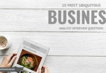 10 Most Ubiquitous Business Analyst Interview Questions