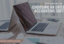 top hacks in choosing an enterprise accounting software