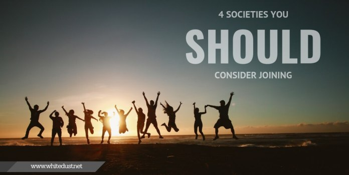 4 Societies You Should Consider Joining