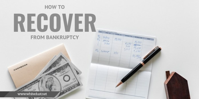 How to Recover from Bankruptcy