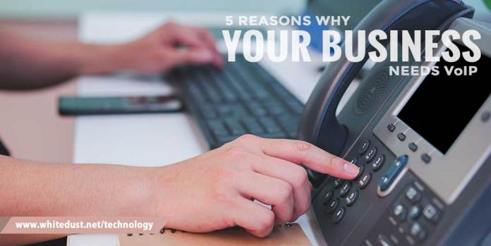 5 reasons your business need VoIP