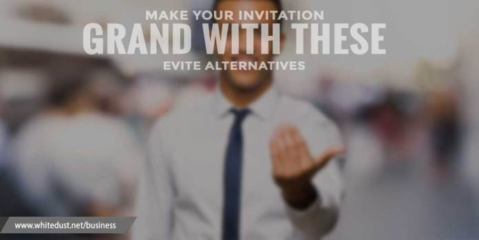 Make your invitation grand with these Evite alternatives