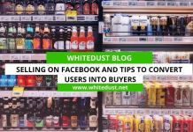 Selling On Facebook And Tips To Convert Users Into Buyers