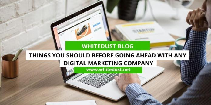 Things you should before going ahead with any Digital marketing company