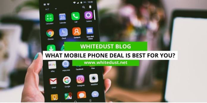What Mobile Phone Deal is Best for You?