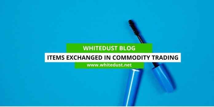 Items Exchanged In Commodity Trading