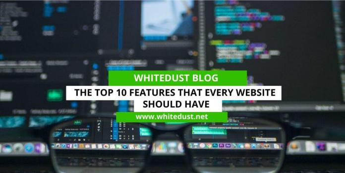 The Top 10 Features That Every Website Should Have