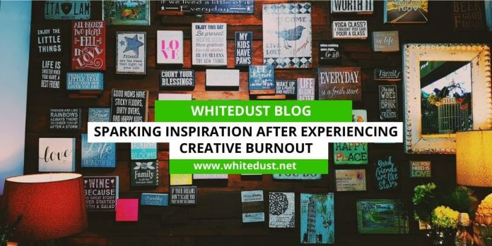 Sparking Inspiration After Experiencing Creative Burnout