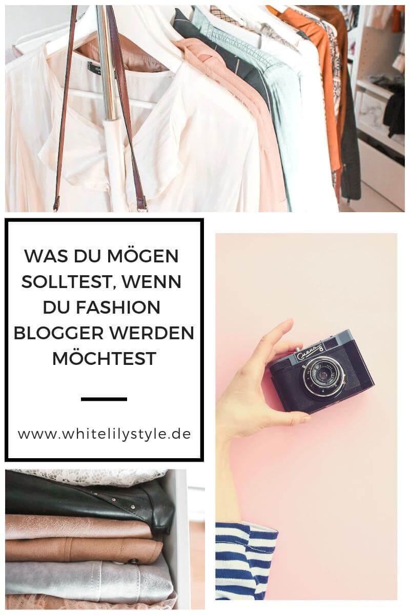 Was du mögen solltest, wenn du Fashion Blogger werden möchtest