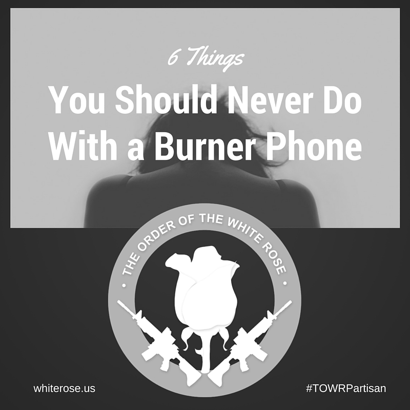 6 Things You Should Never Do With a Burner Phone