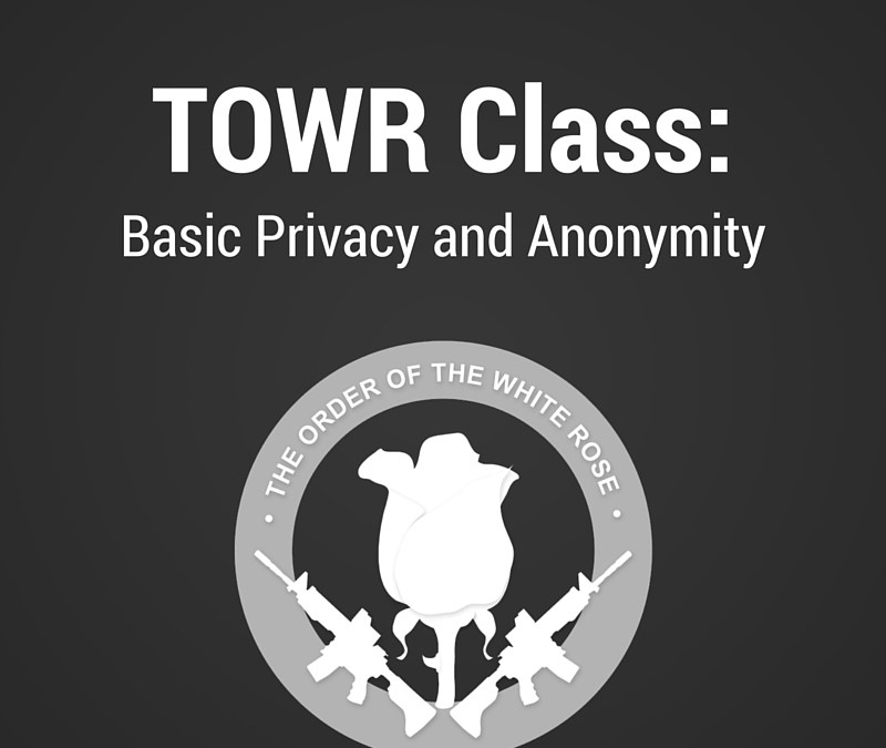 Basic Privacy and Anonymity Class, 25 June 2016