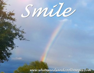 A beautiful rainbow with the reminder to smile.