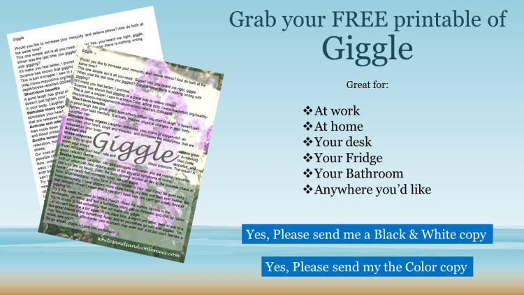 Grab your free printable of Giggle. Yes, please send me a black and white or color copy.